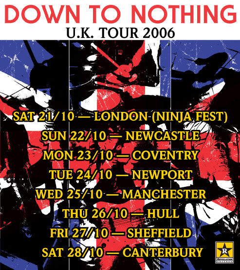 Down To Nothing U.K. Tour